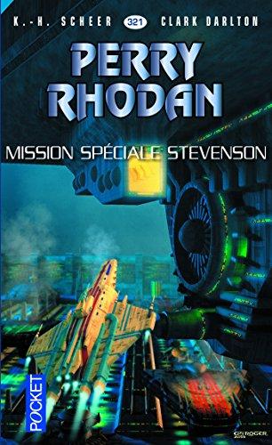 Perry Rhodan n°321 - Mission secrète Stevenson par Clark DARLTON