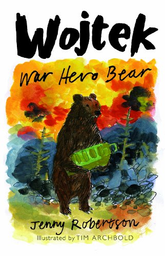 Wojtek: War Hero Bear by [Robertson, Jenny]