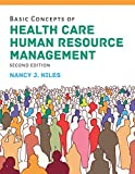 Basic Concepts of Health Care Human Resource Management (English Edition)
