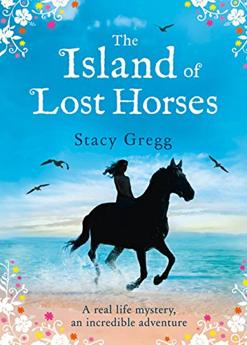 The Island of Lost Horses por Stacy Gregg
