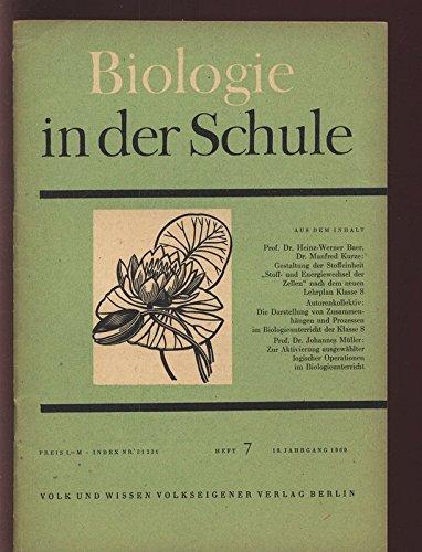 Operationen Logische (Zur Aktivierung ausgewählter logischer Operationen im Biologieunterricht, in: BIOLOGIE IN DER SCHULE, 7/1969.)