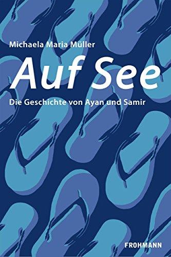 Auf See: Die Geschichte von Ayan und Samir