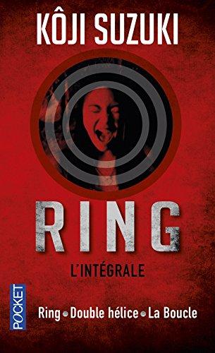 Ring / Double hélice / La Boucle par Koji SUZUKI