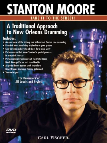 Preisvergleich Produktbild Stanton Moore: A Traditional Approach To New Orleans Drumming [UK Import]