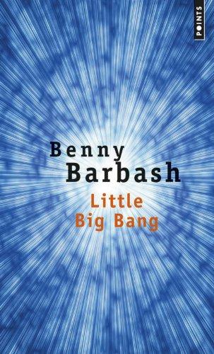 Little Big Bang par Benny Barbash