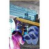 Cyber_merc/01: [_Environment~]# Tor (English Edition)