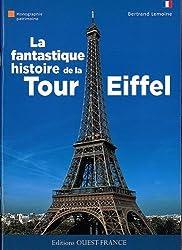 Fantastique Histoire de la Tour Eiffel (Fr)