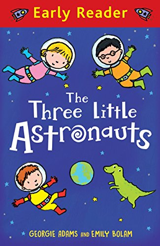 Early Reader: The Three Little Astronauts (English Edition)