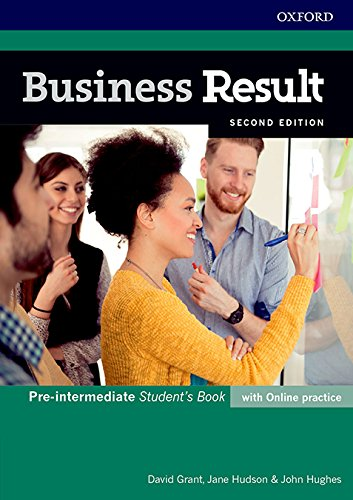 Business Result Pre-Intermediate. Student's Book with Online Practice 2ND Edition (Business Result Second Edition) por David Grant