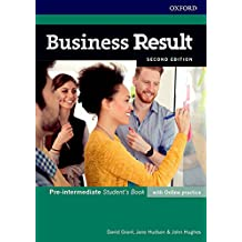 Business Result: Pre-intermediate. Student's Book with Online Practice: Business English You Can Take to Work  Today (Business Result Second Edition)