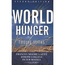 World Hunger: Twelve Myths: 12 Myths (22)