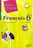 Image de Francais 6e Fleurs d'encre
