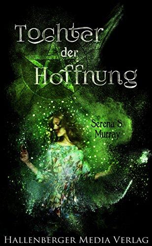 Buchseite und Rezensionen zu 'Tochter der Hoffnung: Fantasy-Roman' von Serena S. Murray