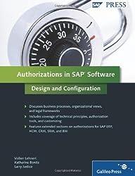 Authorizations in SAP Software: Design and Configuration: SAP Authorization System Design and Configuration by Lehnert, Volker, Bonitz, Katharina, Justice, Larry (2010) Gebundene Ausgabe
