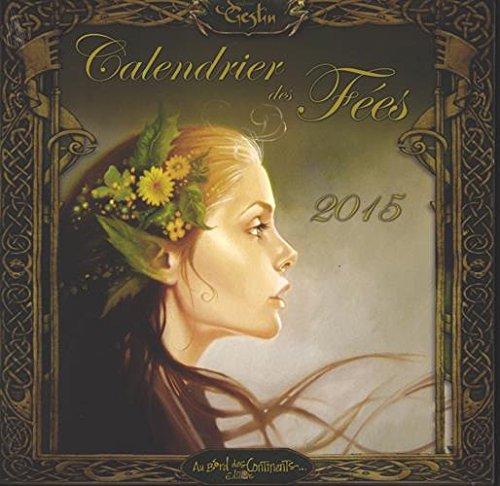CALENDRIER 2015 DES FEES