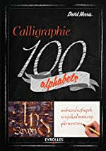 Calligraphie 100 alphabets de David Harris