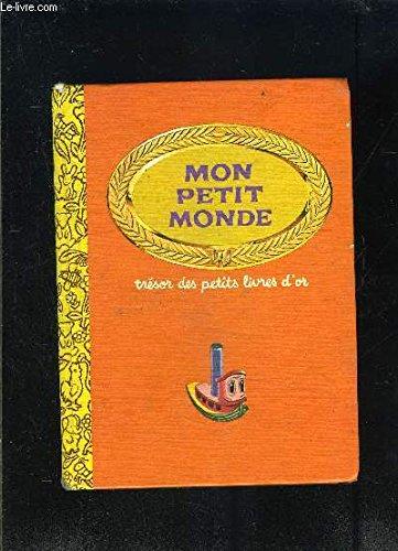 MON PETIT MONDE- TRESOR DES PETITS LIVRES D OR- LE PETIT TRAPPEUR- BONJOUR DOCTEUR!- LA MAISON DE BEBE- LE PETIT INDIEN- LES ANIMAUX ET LEURS PETITS- LE PETIT MONDE DE BEBE- VISISTE A LA FERME- LA SURPRISE DE SOPHIE- NOUS AIDONS MAMAN- TIM ET PIERROT