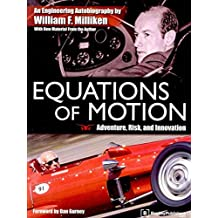 [Equations of Motion: Adventure, Risk and Innovation] (By: William F. Milliken) [published: December, 2012]