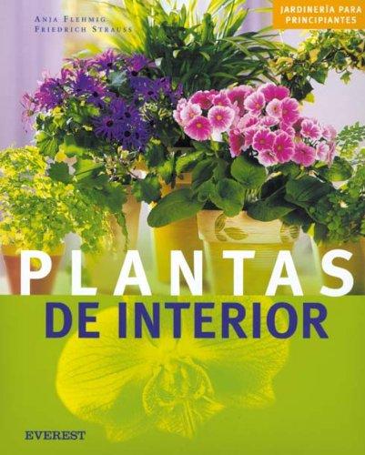 Plantas de interior (Jardinería para principiantes)