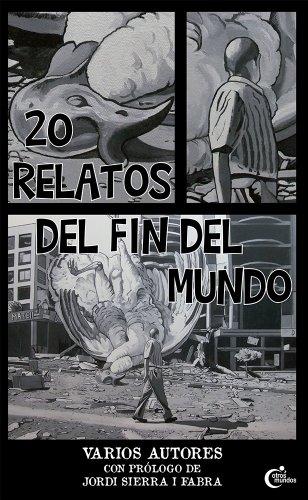 20 Relatos del Fin del Mundo por Isabel Del Río