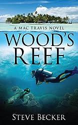 Wood's Reef (Mac Travis Adventures Book 2)
