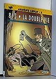 ARSENE LUPIN TOME 2 - LA DOUBLE VIE