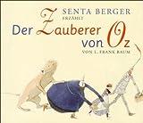 Der Zauberer von Oz (4 CDs) - Lyman Frank Baum, Senta Berger