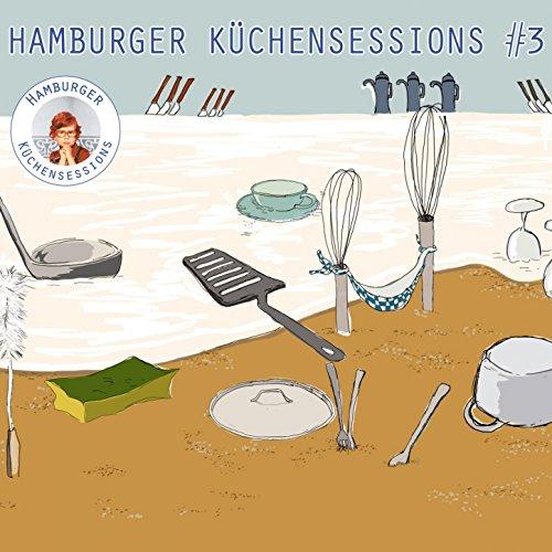 Hamburger Küchensessions, Vol. 3