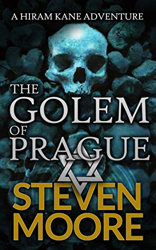 The Golem of Prague (English Edition) par Steven Moore