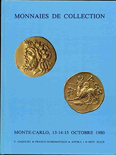 Monnaies de collections. Monte carlo,13-14-15 Octobre 1980 par Collectif
