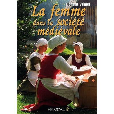 La femme dans la société médiéviale