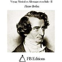 2: Voyage Musical en Allemagne et en Italie - II