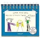 Oma und Opa wolen einen imer küsen: 24 Karten mit Kindersprüchen für Oma & Opa