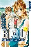 Blau - Wie Himmel, Meer & Liebe 01