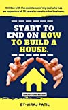 #8: START TO END ON HOW TO BUILD A HOUSE