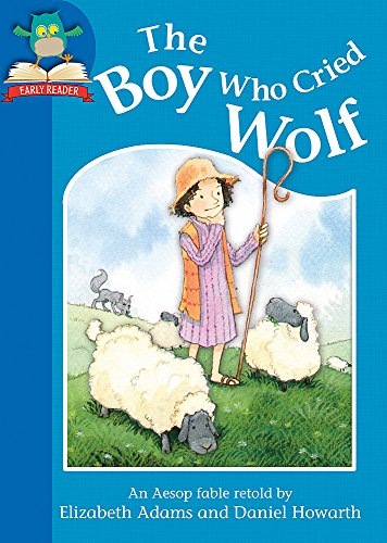 The Boy Who Cried Wolf (Must Know Stories: Level 1)
