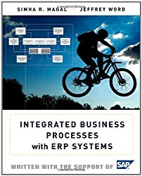 Integrated Business Processes with ERP Systems by Simha R. Magal (2011-08-09)
