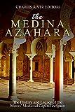 #8: The Medina Azahara: The History and Legacy of the Moors' Medieval Capital in Spain