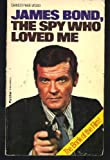 James Bond, the Spy Who Loved Me by Christopher Wood front cover