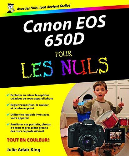 Canon EOS 650D Pour les Nuls par Bernard JOLIVALT