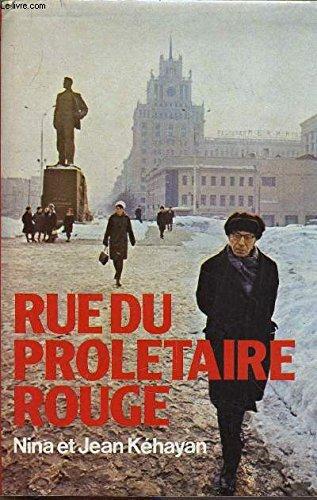 Rue du proltaire rouge : Deux communiste Franais en URSS