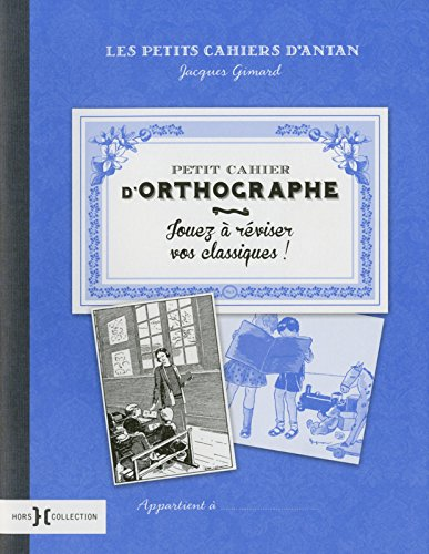 Petit cahier d'orthographe