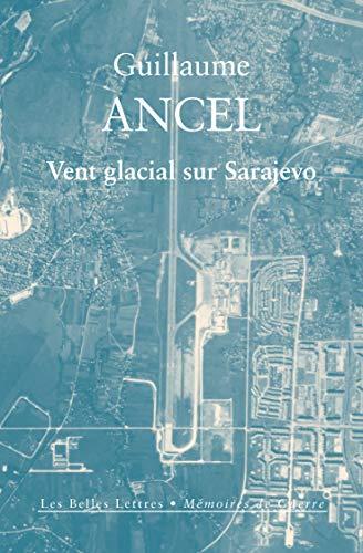 Vent glacial sur Sarajevo