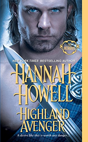 Highland Avenger (The Murrays) (Hannah Howell Ebooks)