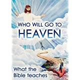 Who Will Go To Heaven (English Edition)