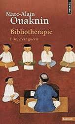 Bibliothérapie : Lire, c'est guérir