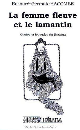 la-femme-fleuve-et-le-lamantin-contes-et-legendesdu-burkina