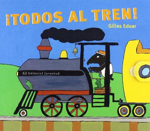 Todos al tren (GILES EDUAR)