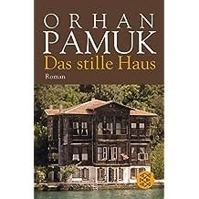 Das stille Haus: Roman