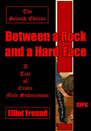 between-a-rock-and-a-hard-face-the-second-edition-a-tale-of-erotic-male-submission-english-edition